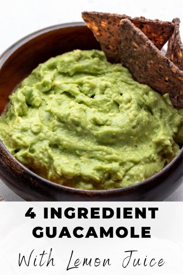 guacamole with lemon juice pin